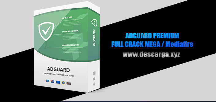 ADGUARD PREMIUM Full descarga Crack download, free, gratis, serial, keygen, licencia, patch, activado, activate, free, mega, mediafire