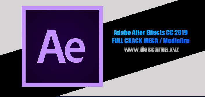 Adobe After Effects CC 2019 Full descarga Crack download, free, gratis, serial, keygen, licencia, patch, activado, activate, free, mega, mediafire