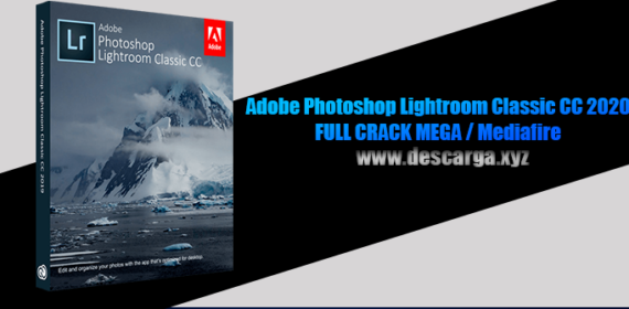 Adobe Photoshop Lightroom Classic CC 2020 Full descarga Crack download, free, gratis, serial, keygen, licencia, patch, activado, activate, free, mega, mediafire