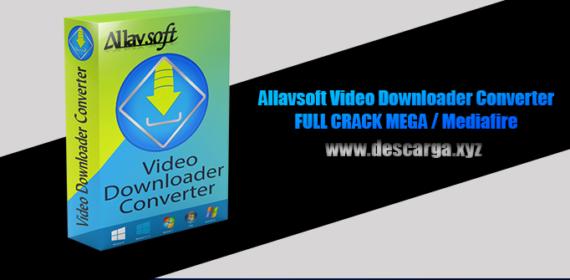 Allavsoft Video Downloader Converter Full descarga Crack download, free, gratis, serial, keygen, licencia, patch, activado, activate, free, mega, mediafire