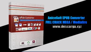 AniceSoft EPUB Converter Full descarga Crack download, free, gratis, serial, keygen, licencia, patch, activado, activate, free, mega, mediafire