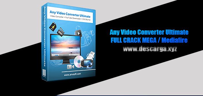 Any Video Converter Ultimate Full descarga Crack download, free, gratis, serial, keygen, licencia, patch, activado, activate, free, mega, mediafire