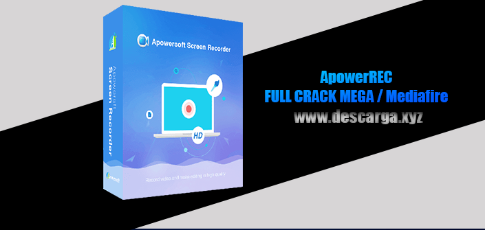 ApowerREC Full descarga Crack download, free, gratis, serial, keygen, licencia, patch, activado, activate, free, mega, mediafire