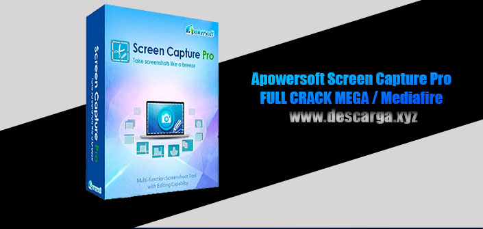 Apowersoft Screen Capture Pro Full descarga MEGA Crack download, free, gratis, serial, keygen, licencia, patch, activado, activate, free, mega, mediafire