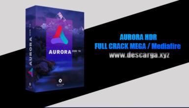 Aurora HDR 2019 Full descarga Crack download, free, gratis, serial, keygen, licencia, patch, activado, activate, free, mega, mediafire