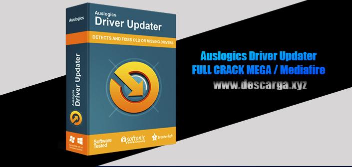Auslogics Driver Updater 2020 Full descarga Crack download, free, gratis, serial, keygen, licencia, patch, activado, activate, free, mega, mediafire