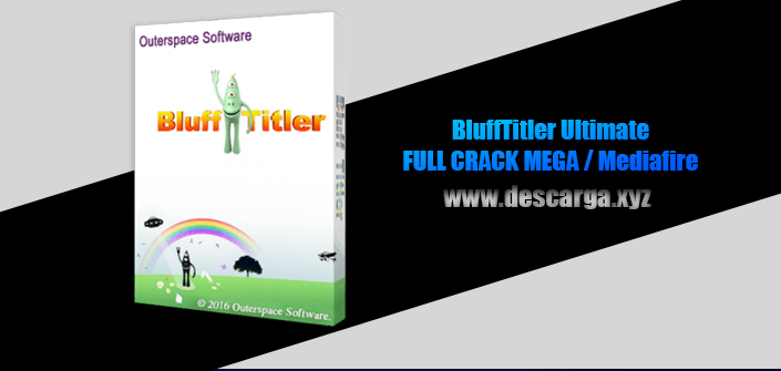 BluffTitler Ultimate Full descarga Crack download, free, gratis, serial, keygen, licencia, patch, activado, activate, free, mega, mediafire