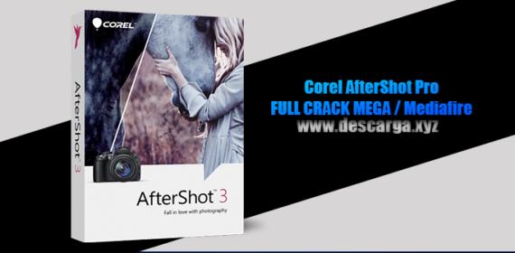 Corel AfterShot Pro full crack descarga gratis por mega Windows y Mac