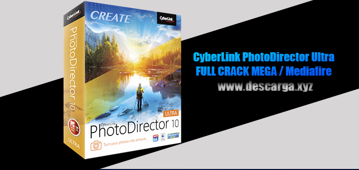 CyberLink PhotoDirector Ultra 10 Full descarga Crack download, free, gratis, serial, keygen, licencia, patch, activado, activate, free, mega, mediafire