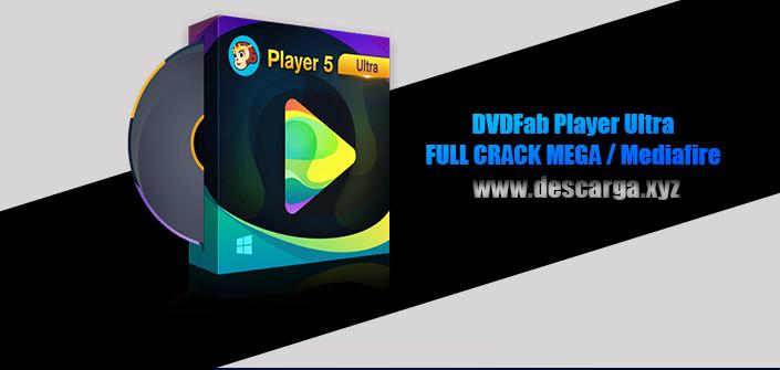 DVDFab Player Ultra Full descarga Crack download, free, gratis, serial, keygen, licencia, patch, activado, activate, free, mega, mediafire