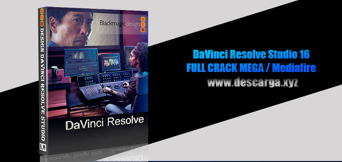 DaVinci Resolve Studio Full descarga Crack download, free, gratis, serial, keygen, licencia, patch, activado, activate, free, mega, mediafire
