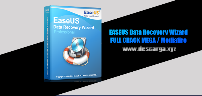 EASEUS Data Recovery Wizard Full descarga Crack download, free, gratis, serial, keygen, licencia, patch, activado, activate, free, mega, mediafire