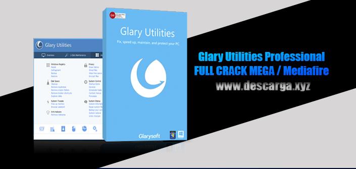 Glary Utilities Professional Full descarga Crack download, free, gratis, serial, keygen, licencia, patch, activado, activate, free, mega, mediafire