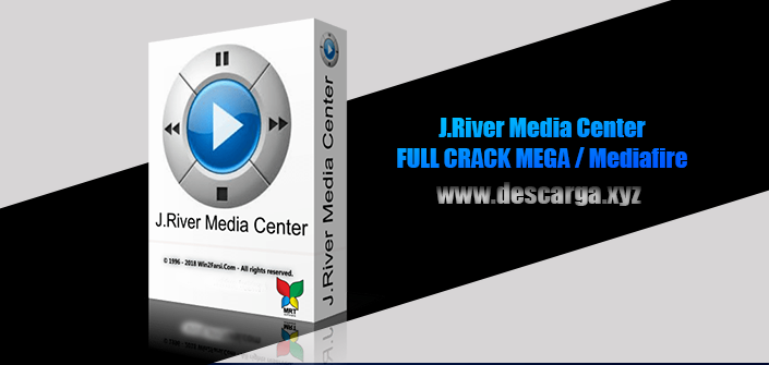 J River media center Full descarga Crack download, free, gratis, serial, keygen, licencia, patch, activado, activate, free, mega, mediafire