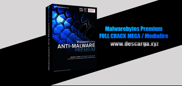 Malwarebytes Premium Full descarga Crack download, free, gratis, serial, keygen, licencia, patch, activado, activate, free, mega, mediafire