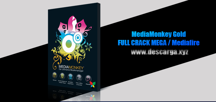 MediaMonkey Gold Full descarga Crack download, free, gratis, serial, keygen, licencia, patch, activado, activate, free, mega, mediafire