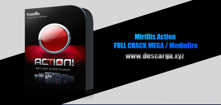 Mirillis Action Full descarga Crack download, free, gratis, serial, keygen, licencia, patch, activado, activate, free, mega, mediafire