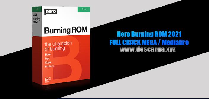 Nero Burning ROM 2021 Full descarga MEGA Crack download, free, gratis, serial, keygen, licencia, patch, activado, activate, free, mega, mediafire
