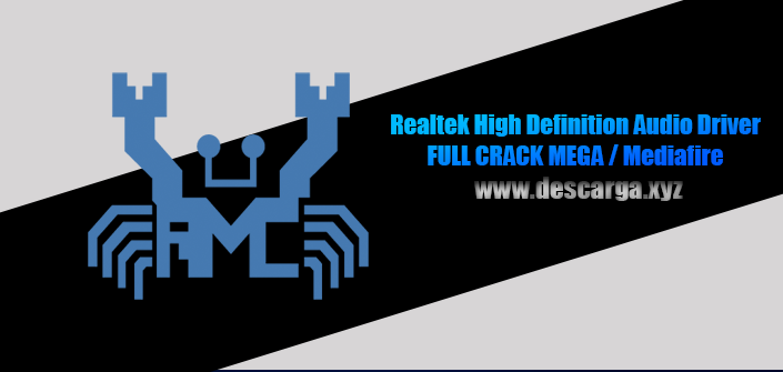 Realtek High Definition Audio Driver Full descarga Crack download, free, gratis, serial, keygen, licencia, patch, activado, activate, free, mega, mediafire