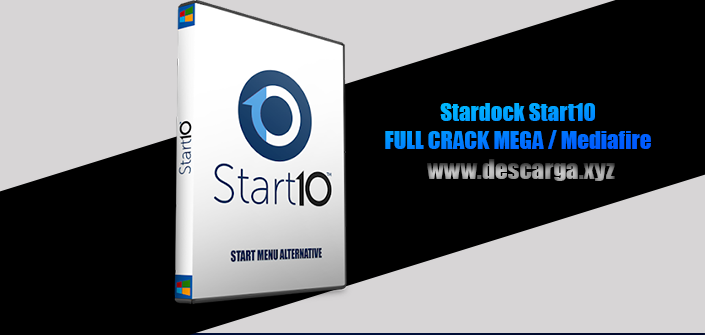 Stardock Start10 Full descarga Crack download, free, gratis, serial, keygen, licencia, patch, activado, activate, free, mega, mediafire