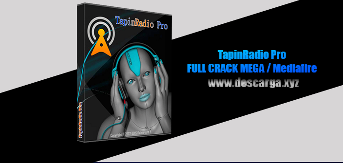 Tapin Radio Pro Full descarga Crack download, free, gratis, serial, keygen, licencia, patch, activado, activate, free, mega, mediafire