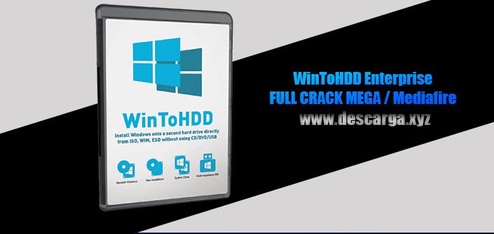 WinToHDD Enterprise Full descarga Crack download, free, gratis, serial, keygen, licencia, patch, activado, activate, free, mega, mediafire