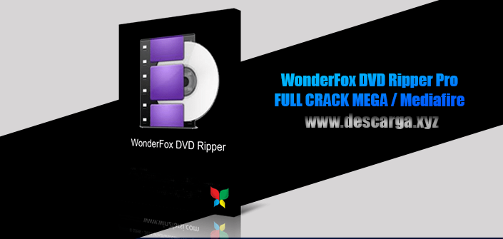 WonderFox DVD Ripper Pro Full descarga Crack download, free, gratis, serial, keygen, licencia, patch, activado, activate, free, mega, mediafire