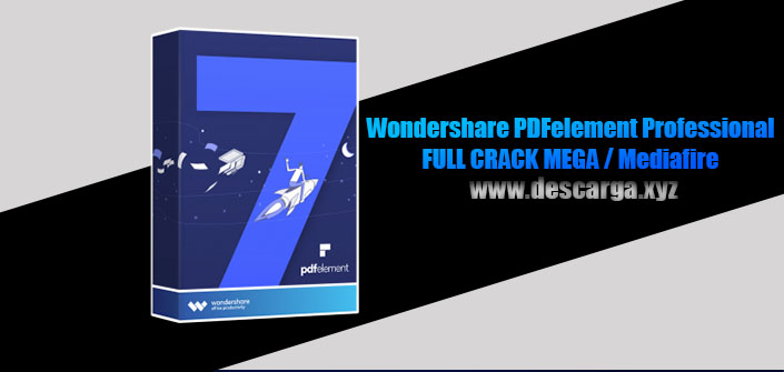 Wondershare PDFelement Professional Full descarga MEGA Crack download, free, gratis, serial, keygen, licencia, patch, activado, activate, free, mega, mediafire