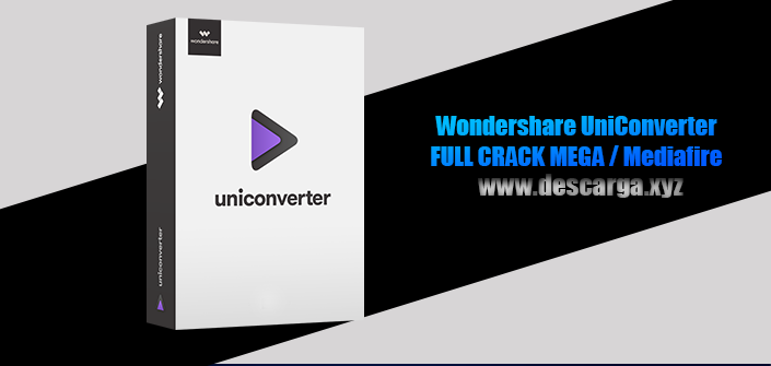 Wondershare UniConverter Full descarga MEGA Crack download, free, gratis, serial, keygen, licencia, patch, activado, activate, free, mega, mediafire