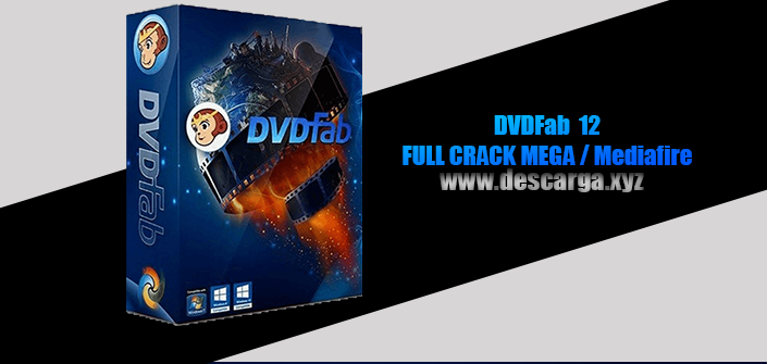 Dvdfab full crack descarga gratis mega y mediafire ultima version