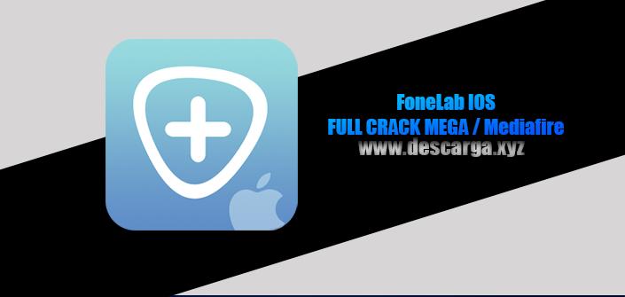 Fonelab IOS Full descarga Crack download, free, gratis, serial, keygen, licencia, patch, activado, activate, free, mega, mediafire